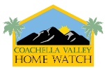 Coachella Valley Home Watch of Cathedral City, CA, earns second-year accreditation from the NHWA!